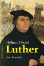 Hellmut Diwald, Luther. Biographie